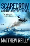 Scarecrow and the Army of Thieves by Reilly, Matthew (2012) Paperback - Matthew Reilly