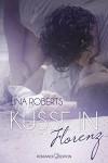 Küsse in Florenz - Lina Roberts