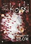 Dwanaście słów - Jan Jakub Kolski