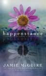 Happenstance: A Novella Series (Part One) (Volume 1) - Jamie McGuire