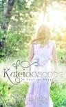 Kaleidoscope - Mindy Hayes
