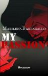 My Passion - Marilena Barbagallo