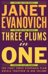 Three Plums in One - Janet Evanovich
