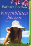 Kirschblütenherzen - Barbara Bretton