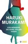 Von Männern, die keine Frauen haben - Haruki Murakami, Ursula Gräfe
