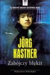 Zabójczy błękit - Jörg Kastner, Barbara Kocowska