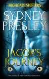 Jacob's Journey (Highgate Shifters Book 5) - Sydney Presley