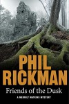 Friends of the Dusk (Merrily Watkins Mysteries) - Phil Rickman