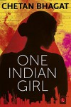 One Indian Girl - Chetan Bhagat
