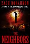 The Neighbors - Zach Bohannon