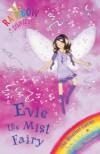 Evie The Mist Fairy - Daisy Meadows, Georgie Ripper