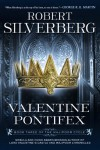 Valentine Pontifex: Book Three of the Majipoor Cycle - Robert Silverberg