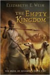 The Empty Kingdom - Elizabeth Wein