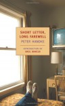 Short Letter, Long Farewell (New York Review Books Classics) - Peter Handke
