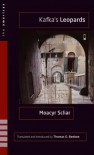 Kafka's Leopards - Moacyr Scliar, Thomas O. Beebee