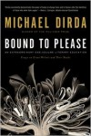 Bound to Please: An Extraordinary One-Volume Literary Education - Michael Dirda