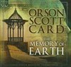 The Memory of Earth - Orson Scott Card, Stefan Rudnicki