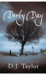 Derby Day - D.J. Taylor