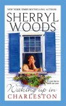Waking Up In Charleston - Sherryl Woods