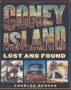 Coney Island: Lost and Found - Charles Denson