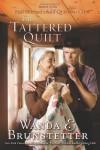 The Tattered Quilt - Wanda E. Brunstetter