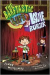The Barftastic Life of Louie Burger - Jenny Meyerhoff, Jason Week