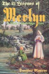 The 21 Lessons of Merlyn: A Study in Druid Magic and Lore - Douglas Monroe