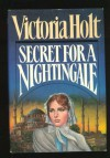 Secret for a Nightingale - Victoria Holt