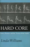 "Hard Core: Power, Pleasure, and the ""Frenzy of the Visible"" - Linda D. Williams"