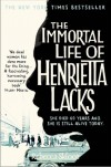 The Immortal Life of Henrietta Lacks - Rebecca Skloot