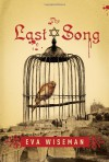 The Last Song - Eva Wiseman