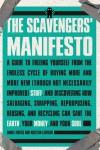 The Scavengers' Manifesto - Anneli Rufus, Kristan Lawson