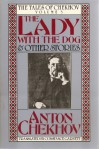 The Lady with the Dog and Other Stories - Anton Chekhov, Constance Garnett