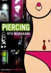 Piercing - Ryū Murakami