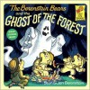 The Berenstain Bears and the Ghost of the Forest - Stan Berenstain