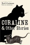 Coraline and Other Stories - Neil Gaiman, Dave McKean