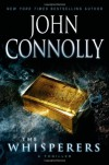 The Whisperers: A Thriller - John Connolly, Holter Graham