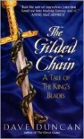 The Gilded Chain - Dave Duncan