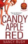 Candy Apple Red (Jane Kelly Mysteries) - Nancy Bush
