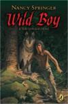 Wild Boy - Nancy Springer