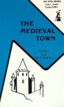 The Medieval Town (The Anvil series) - John H. Mundy