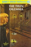 The Twin Dilemma - Carolyn Keene