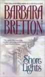 Shore Lights - Barbara Bretton