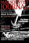 Mad Scientist Journal: Summer 2012 - Emily C. Skaftun;Jeffery Scott Sims;Adam Israel;Ash Krafton;M. Bennardo;S.R. Algernon;Gary Cuba;Christos Callow Jr.