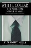 White Collar: The American Middle Classes - C. Wright Mills, Russell Jacoby