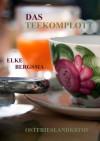 Das Teekomplott - Elke Bergsma