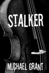 Stalker - Michael   Grant