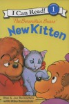 The Berenstain Bears' New Kitten - Stan Berenstain, Jan Berenstain, Mike Berenstain