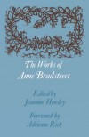 The Works of Anne Bradstreet (John Harvard Library) - Anne Bradstreet