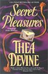 Secret Pleasures - Thea Devine